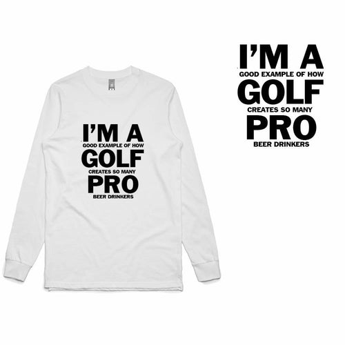Golf Gods - I'm a Golf Pro Long Sleeve T-Shirt