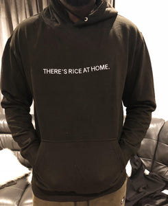 THERE'S RICE AT HOME - Long Sleeve Black Hoodie
