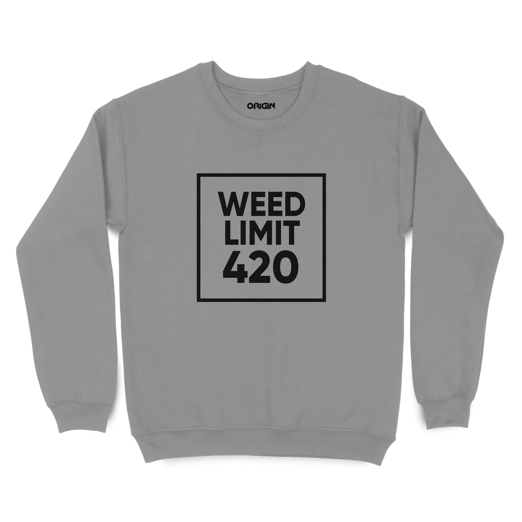 Weed Limit Sweatshirt
