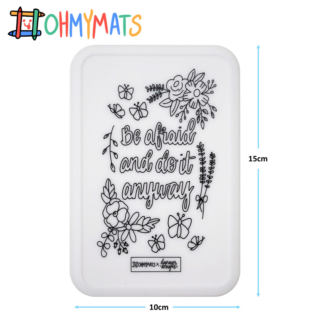 #ohmyminimats - Faith: Be Afraid and Do It Anyway - Reusable Mini Colouring Mats