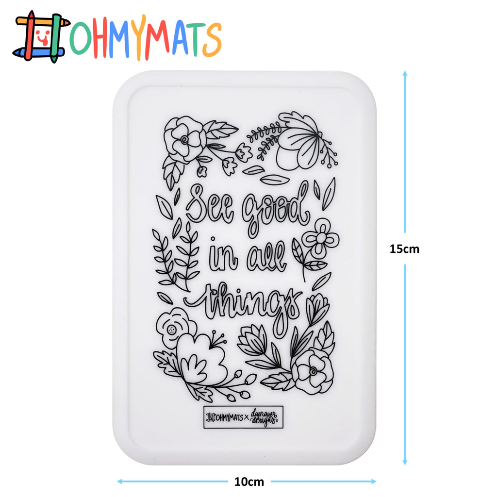 #ohmyminimats - Faith: See Good in All Things - Reusable Mini Colouring Mats