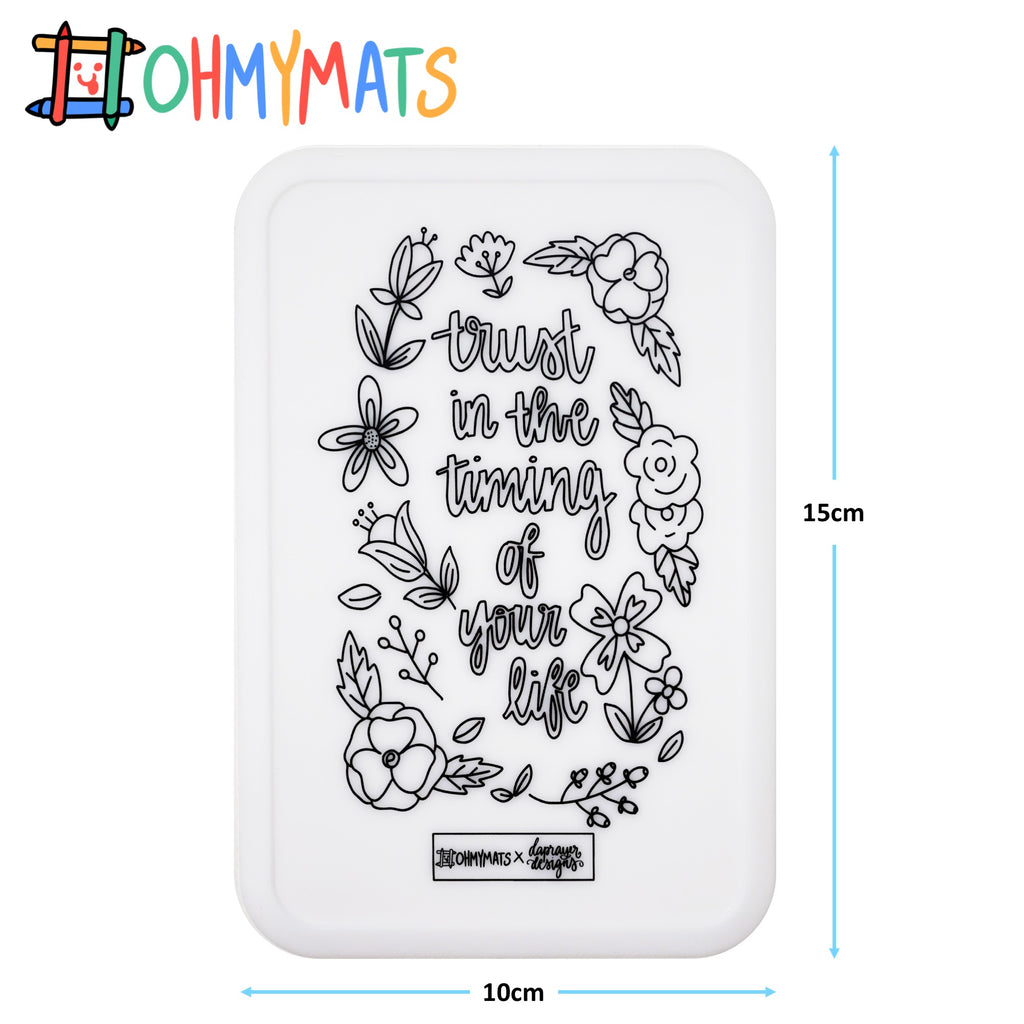 #ohmyminimats - Faith: Trust in the Timing - Reusable Mini Colouring Mats