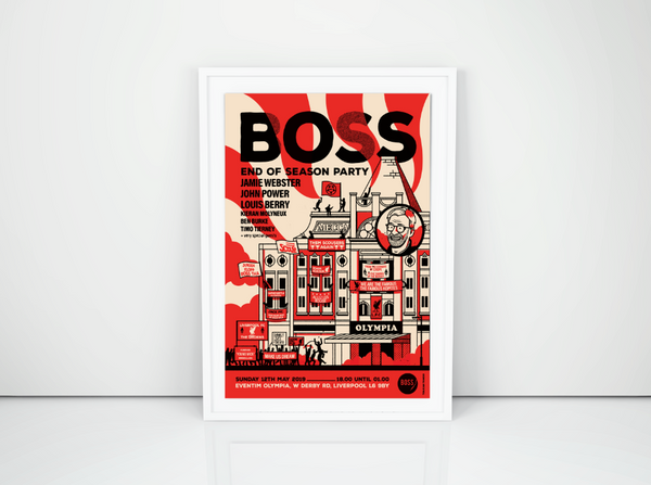 BOSS End Of Season Party - Limited edition A2 Screen Print (100) ** Low Stock **