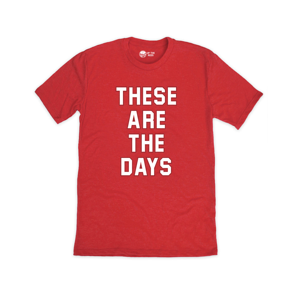 These Are The Days - Red