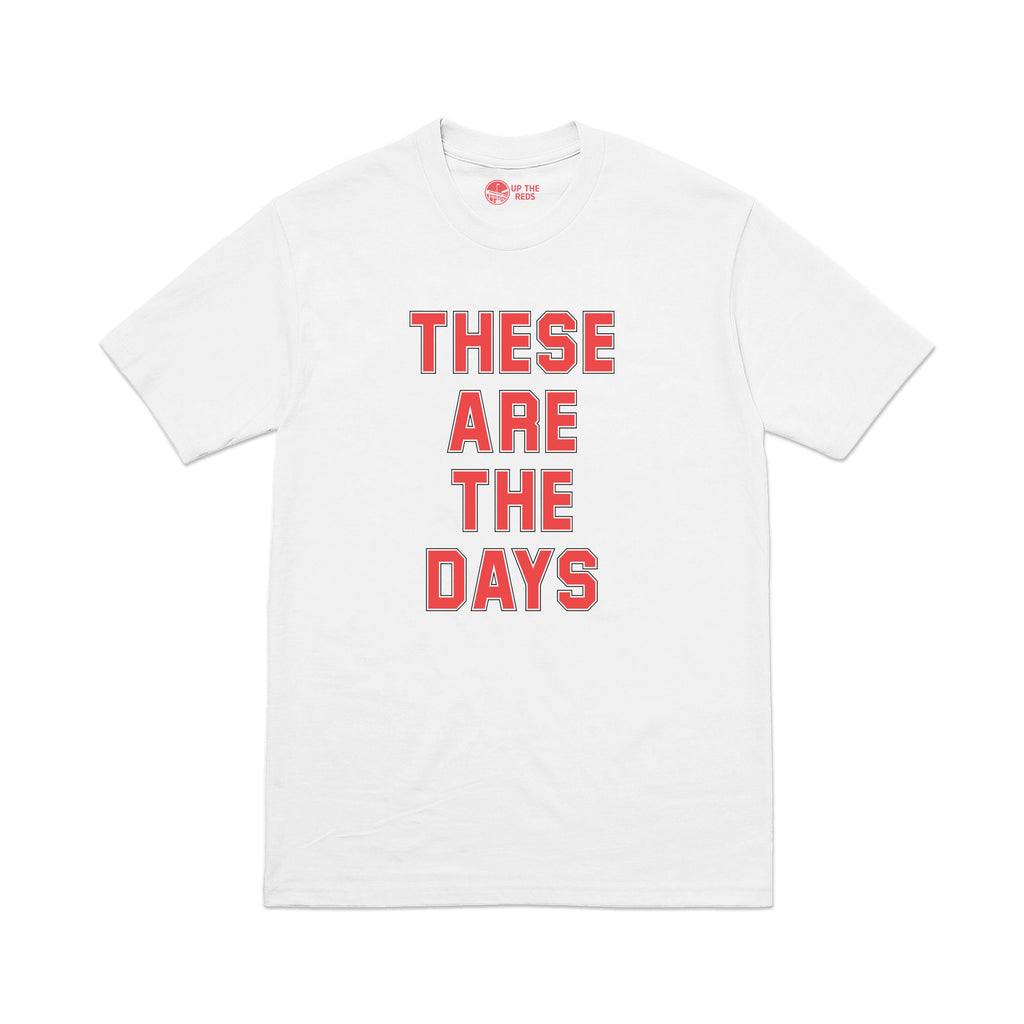These Are The Days - White