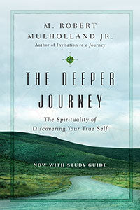 The deeper Journey Robert Mulholland