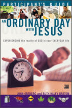 Ordinary Day with Jesus - Participant's Guide