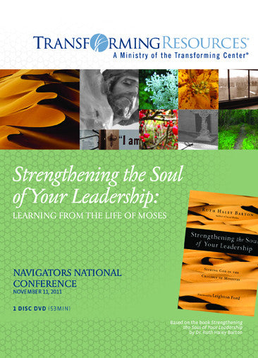 Strengthening the Soul of your Leadership: Learning from the Life of Moses