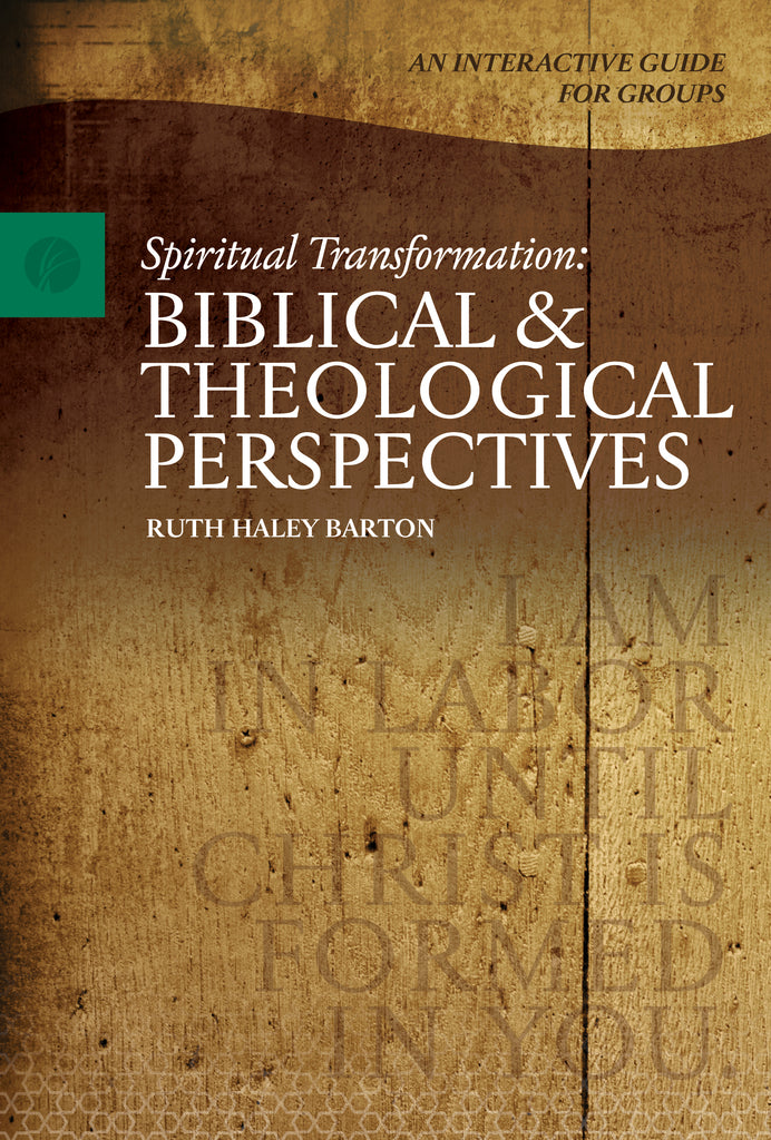 Spiritual Transformation: A Biblical & Theological Perspective