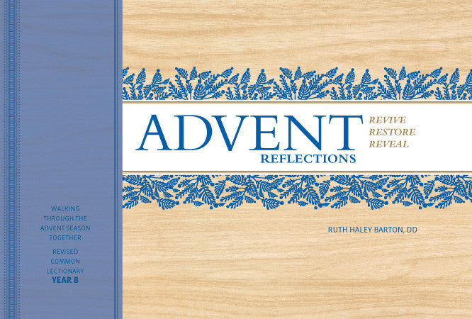 Advent Reflections - Cycle B (November 2017)