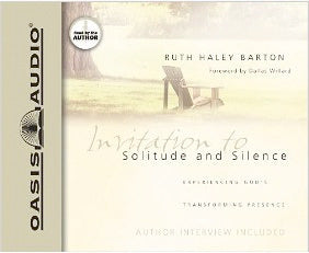Invitation to Solitude and Silence: Experiencing God's Transforming Presence AudioBook