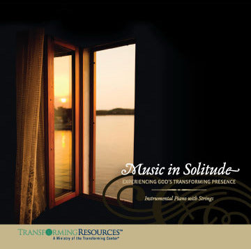 Music in Solitude: Experiencing God's Transforming Presence CD