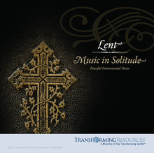 Load image into Gallery viewer, Lent: Music in Solitude CD