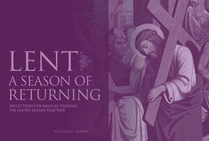 Lent: A Season of Returning