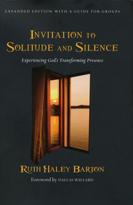Invitation to Solitude and Silence - 2010 Second Edition