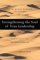 Strengthening the Soul of Your Leadership - 2008 First Edition (signed)