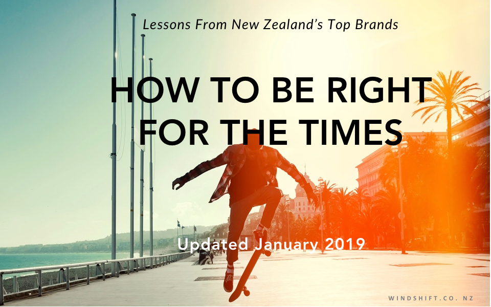 How to be Right for the Times: lessons from New Zealand's top brands