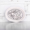 NEW! Love Small Dish by Hope & Mary