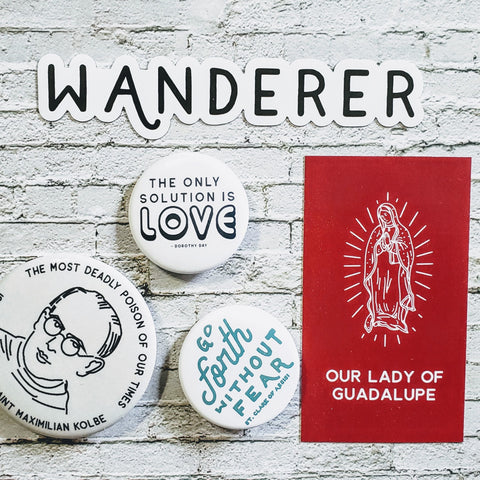 Wander Catholic Buttons, Magnets, and Custom Prayer Cards
