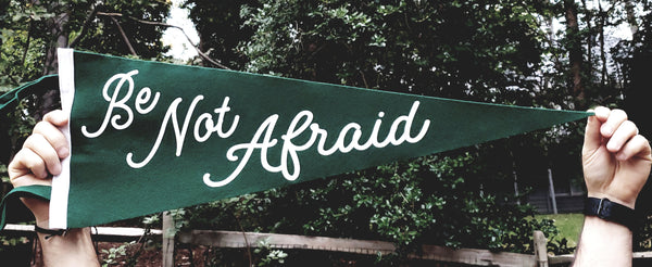 Wanderer Pennants | Be Not Afraid | John Paul II | Wool Felt Pennant Banner | Catholic Saints