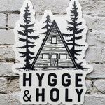 Hygge and Holy Die Cut Sticker | Stickers for Water bottles, laptops, and cars