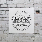 Not All Those Who Wander Are Lost | Catholic Stickers