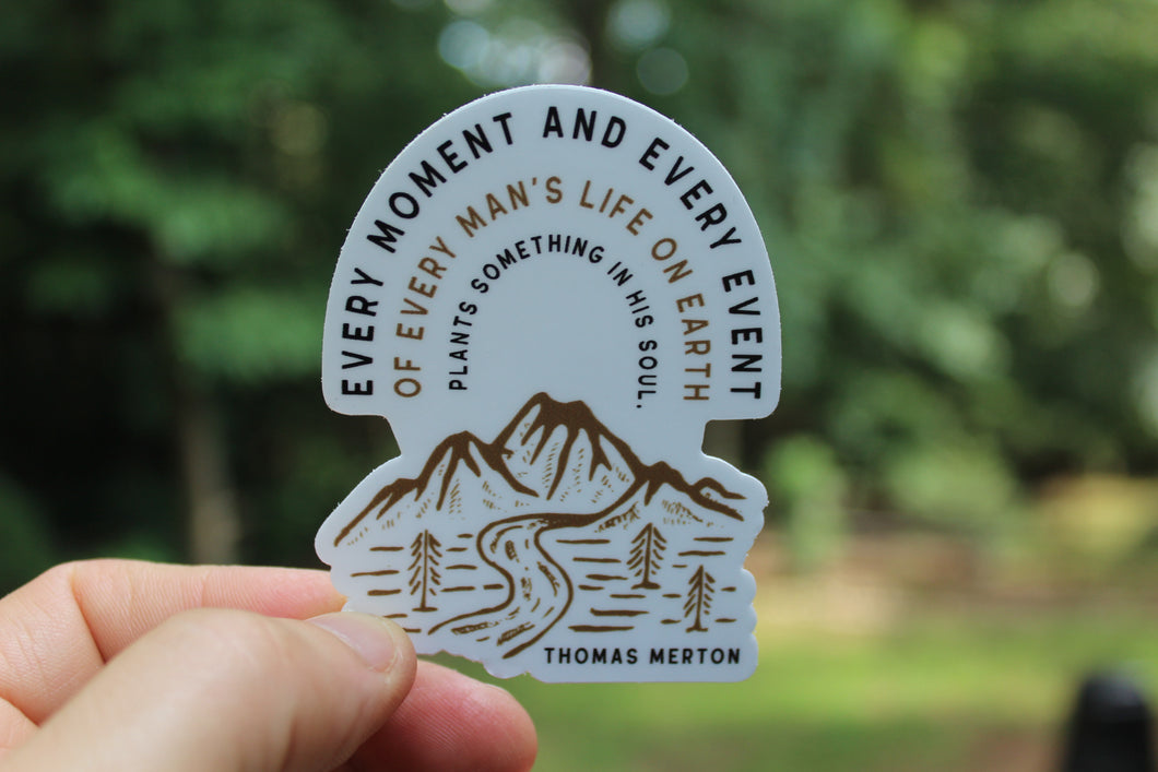 Every Moment and Every Event Thomas Merton die cut sticker
