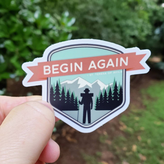 Begin Again Wanderer Catholic Stickers St Teresa of Avila
