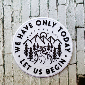 We Have Only Today Let Us Begin St. Teresa Iron On Patch front