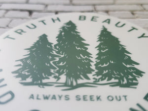 Truth Beauty and Goodness Sticker closeup front circle sticker