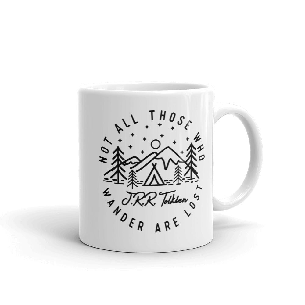 Not All Those Who Wander are Lost Ceramic Mug | 11 oz