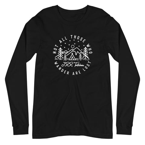 Not all Those who Wander are Lost - J.R.R. Tolkien Unisex Long Sleeve T Shirt Black