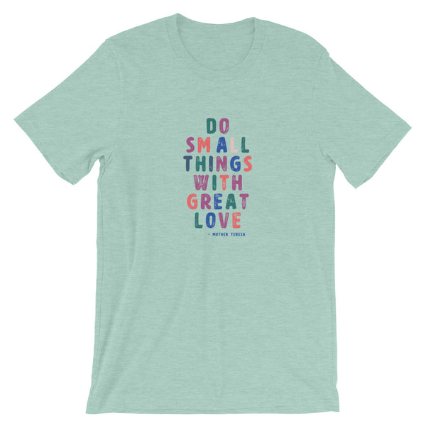 Do Small Things With Great Love - Saint Mother Teresa Short-Sleeve Unisex T-Shirt Mint