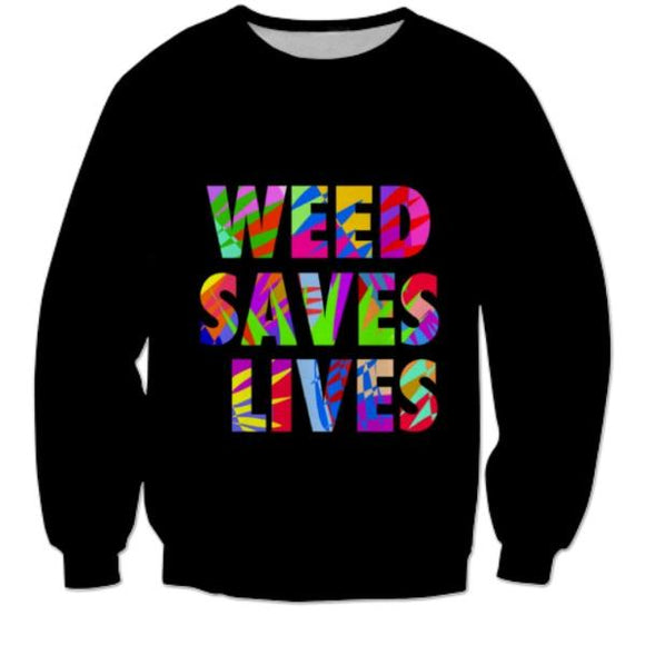 Vibrant Green Weed Saves Lives Sweatshirt - Dope Clothes