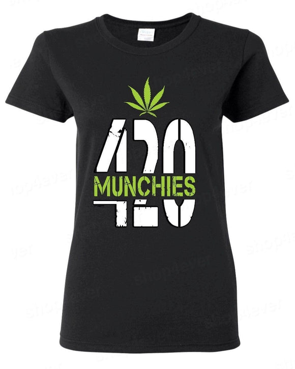 420 Munchies Female Stoner Weed Leaf Woman Funny T-Shirt - Dope Clothes