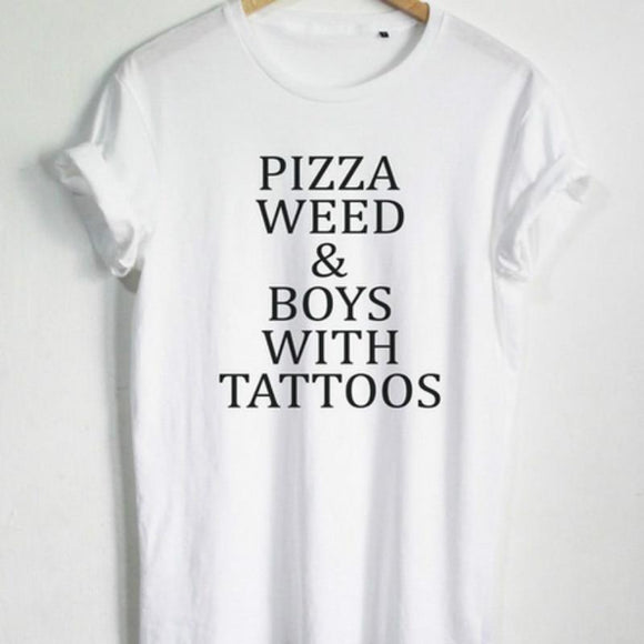 Pizza Weed & Boys With Tattoos T Shirt Fashion Female Hipster T Shirt - Dope Clothes