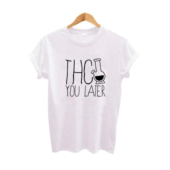 THC You Later Cotton Short Sleeve Tee - Dope Clothes