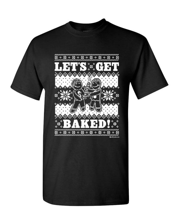 Let'S Get Baked 420 Ginger Bread Shirt - Dope Clothes