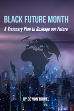 Load image into Gallery viewer, Pre-order Black Future Month Book (Signed)