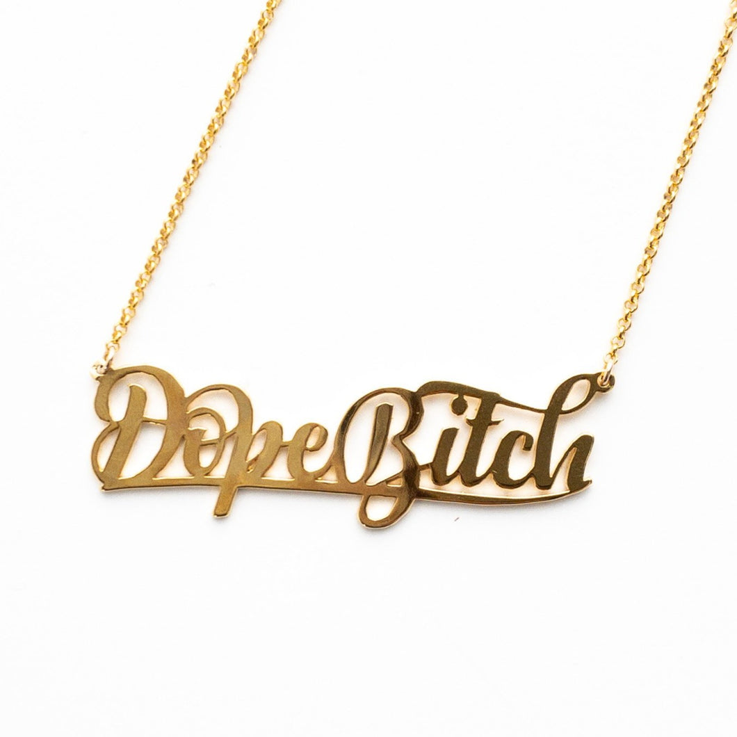 Dope Bitch Name Plate Necklace