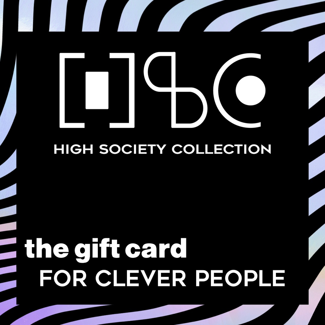 High Society Collection - GIFT CARD