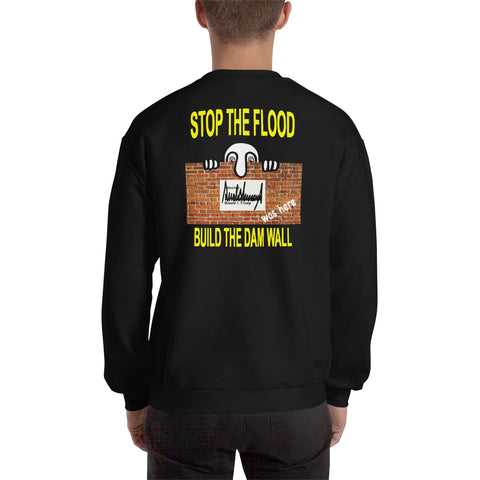 STOP THE FLOOD... BUILD THE DAM WALL (back)
