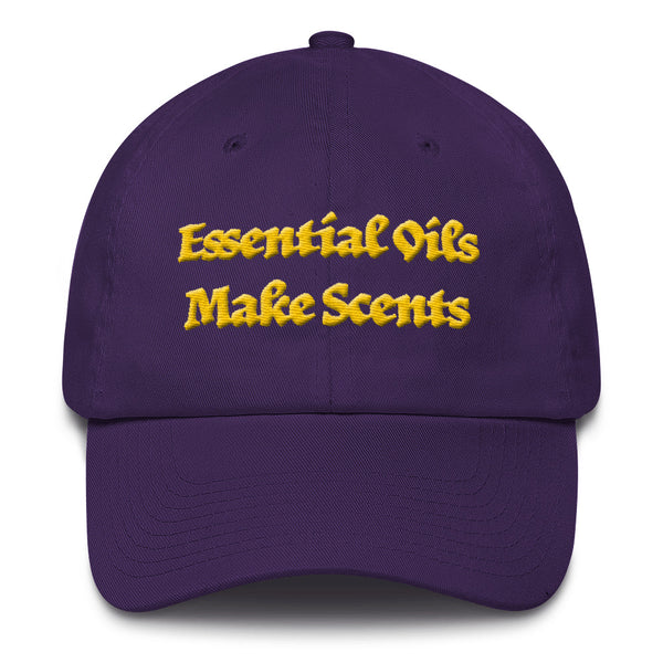 Essential Oils Make Scents...    Unstructured Baseball Cap