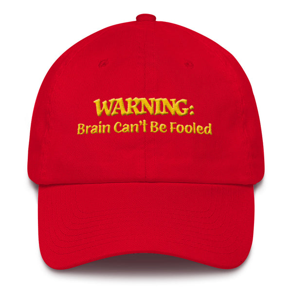 WARNING:  Brain Can't Be Fooled