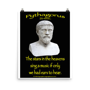 PYTHAGORUS...The stars in the heavens sing a music if only we had ears to hear.