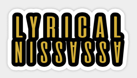 Lyrical Assassin Sticker