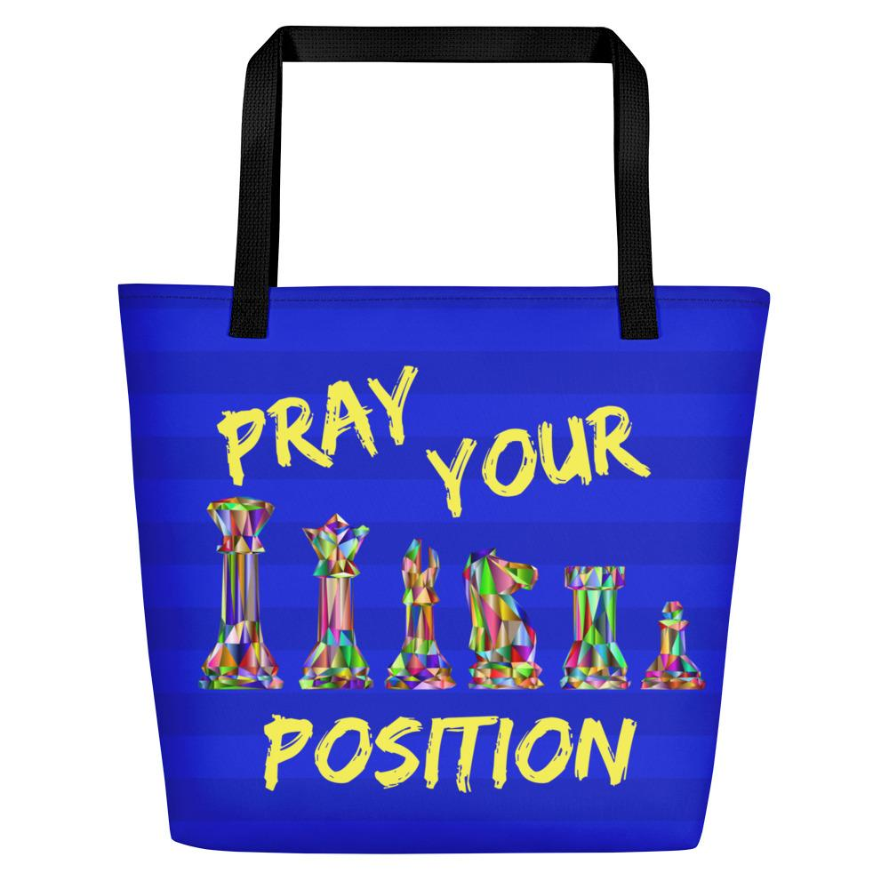 Pray Your Position Large Tote - Eighty-Nine Threads