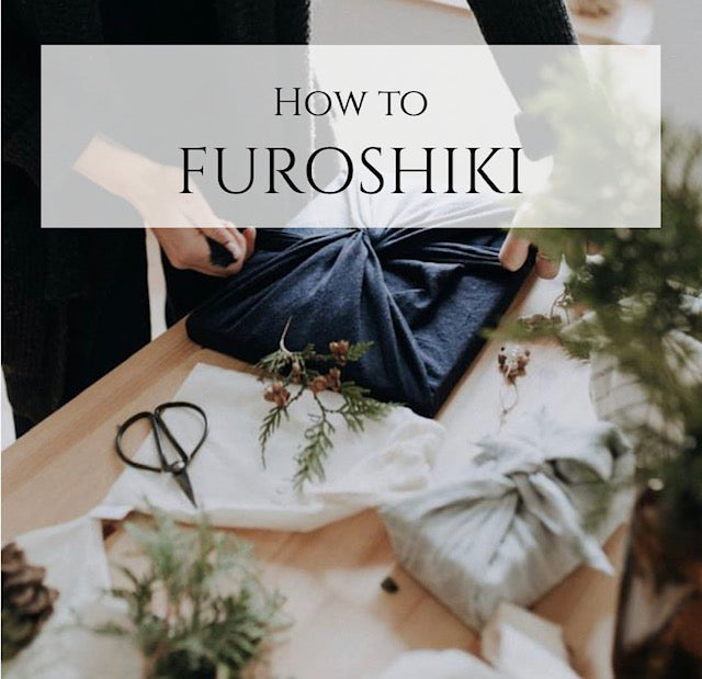 FUROSHIKI: The Conscious Consumers Way of Gift Wrapping