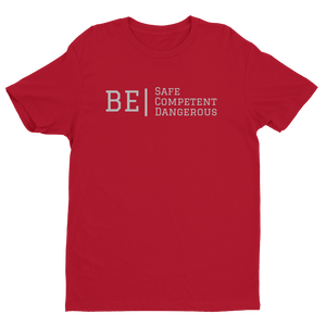 "ATP ""Be Safe/Competent/Dangerous"" Men's T-shirt"