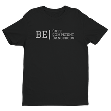 "Load image into Gallery viewer, ATP ""Be Safe/Competent/Dangerous"" Men's T-shirt"